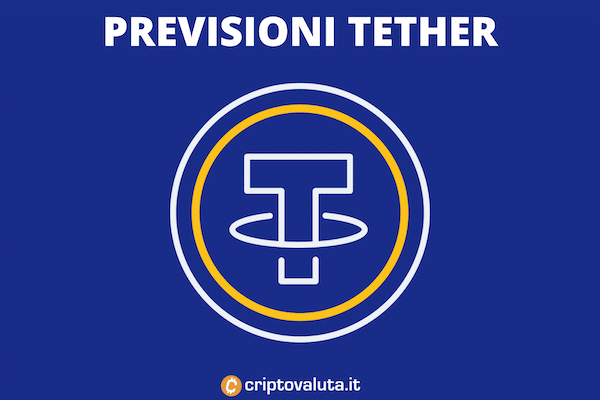 Tether - guida alle previsioni a breve, medio e lungo termine.