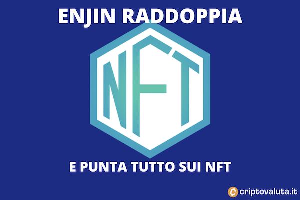 NFT su Enjin: nuova rete