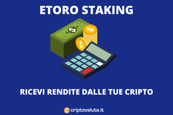 Staking eToro - approfondimento di Criptovaluta.it