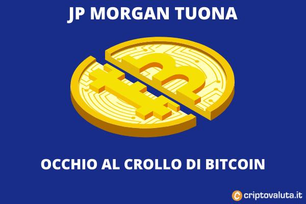 JP Morgan - bitcoin 60.000 o morte
