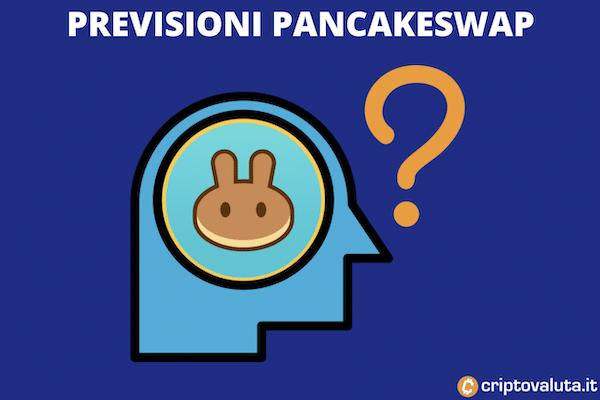 Previsioni sul prezzo di CAKE - il token di Pancakeswap - a cura di Criptovaluta.it
