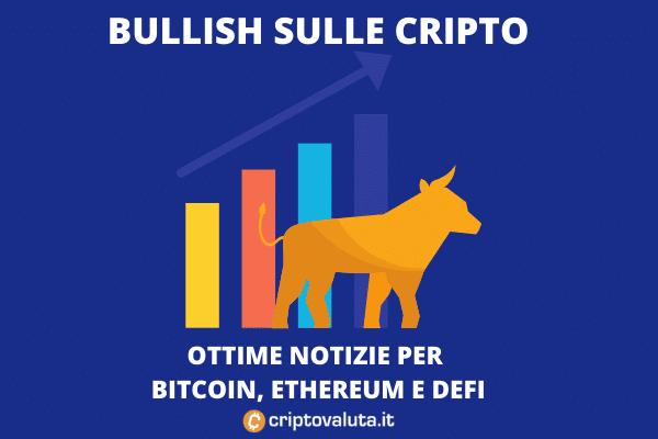 Bullish cripto movimenti - buone notizie per il futuro di Criptovaluta.it