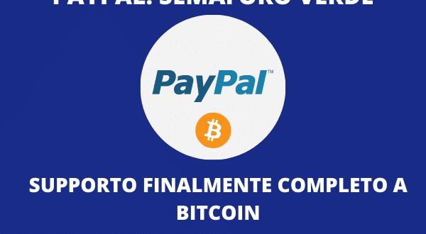 Bitcoin, la svolta: si potranno comprare e vendere con PayPal