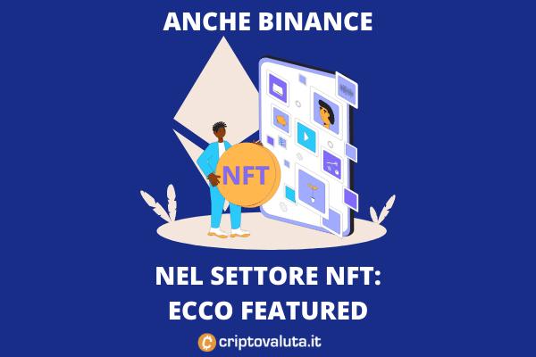 NFT BINANCE - ECCO FEATURED, di Criptovaluta.it