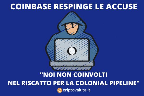 Colonial Pipeline Bitcoin su Coinbase- a cura di Criptovaluta.it