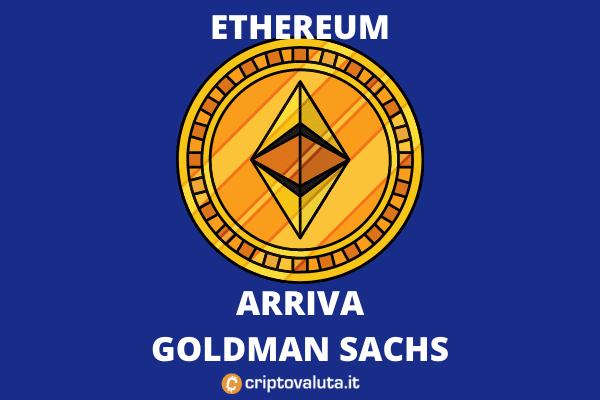 Goldman Sachs Ethereum - futures e opzioni
