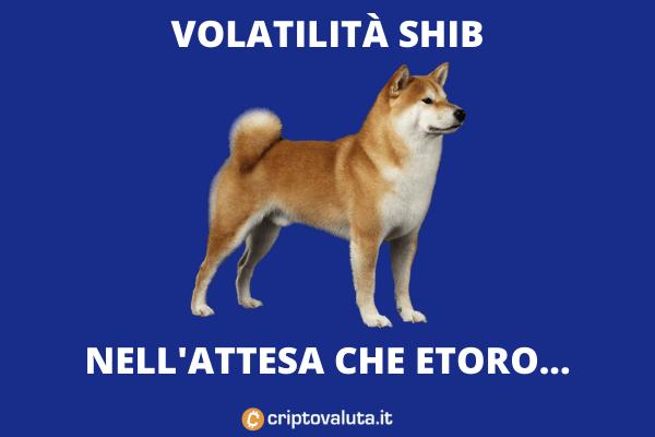 eToro Quotazione Shib Coinbase - conseguenze - di Criptovaluta.it