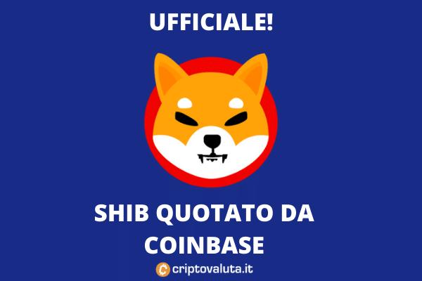 SHIB quotato su Coinbase - l'analisi di Criptovaluta.it