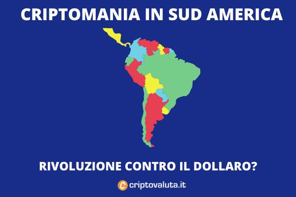 Criptomania Sud America - approfondimento di Criptovaluta.it