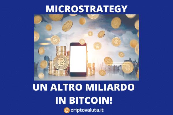 Microstrategy pronta a comprare 1 altro miliardo di Bitcoin