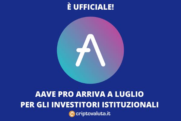 AAVE PRO - ufficialità a luglio - di Criptovaluta.it