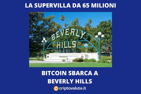 La villa di Beverly Hills a 2.000 BTC - di Criptovaluta.it