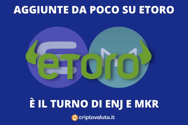 eToro aggiunge MKR e ENJ a listino - di Criptovaluta.it