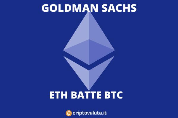 Ethereum batte bitcoin - secondo Goldman Sachs