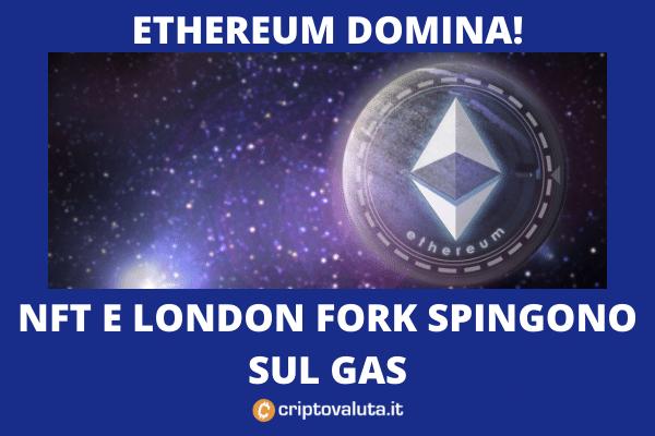 Ethereum boom bull run - london fork e NFT - analisi di Criptovaluta.it