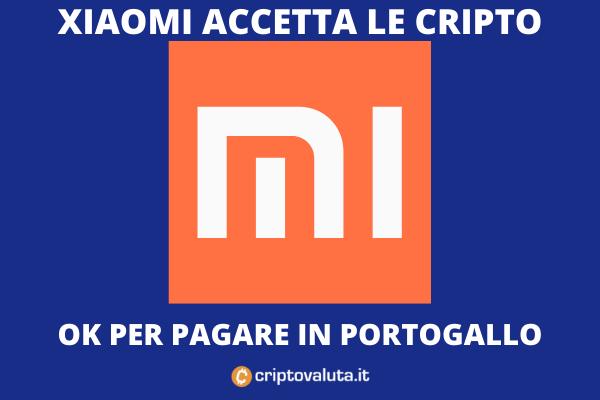 Xiaomi Portogallo - da oggi si può pagare in cripto