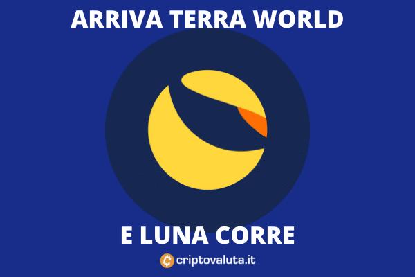 Terra World spinge Luna - di Criptovaluta.it