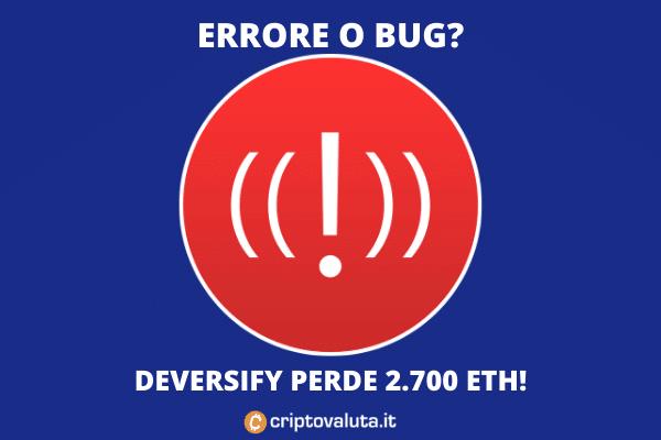 Deversifi bug - ecco perché ha perso 23 milioni