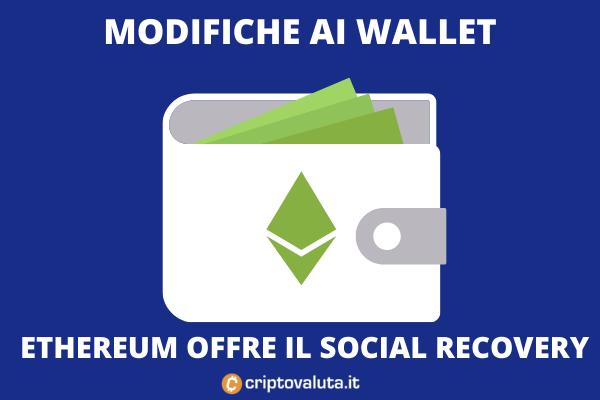 Aggiornaemnto social recovery ethereum - di Criptovaluta.it