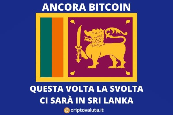 Bitcoin Sri Lanka - Cripto - Analisi di Criptovaluta.it
