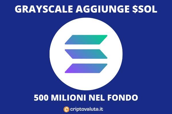 Solana Grayscale - investimento da 500 milioni